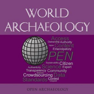 World Archaeology - Special Issue: Open Archaeology